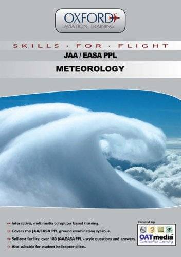 Oxford Aviation Training JAA PPL Meteorology: v. 4: Multimedia Ground Training