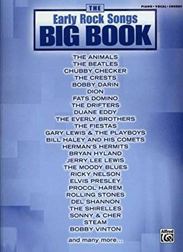 The Early Rock Songs Big Book: Piano/Vocal/Chords (The Big Book Series)