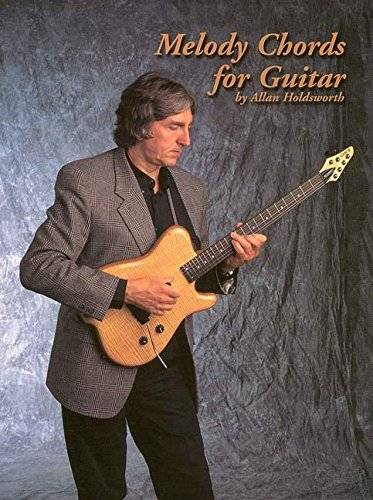 Allan Holdsworth Melody Chords for Guitar