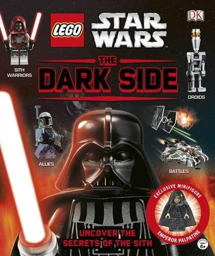 DK LEGO® Star Wars The Dark Side: Uncover the Secrets of the Sith