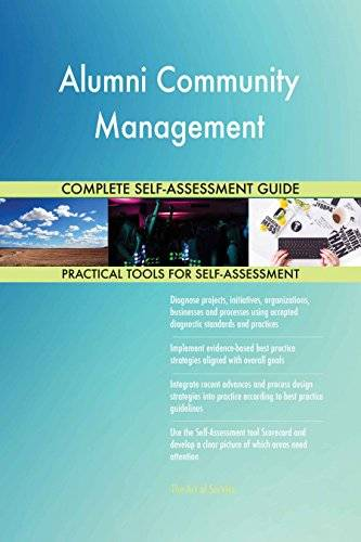 ART Alumni Community Management All-Inclusive Self-Assessment - More than 630 Success Criteria, Instant Visual Insights, Comprehensive Spreadsheet Dashboard, Auto-Prioritized for Quick Results