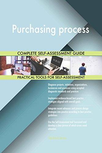 ART Purchasing process All-Inclusive Self-Assessment - More than 630 Success Criteria, Instant Visual Insights, Comprehensive Spreadsheet Dashboard, Auto-Prioritized for Quick Results
