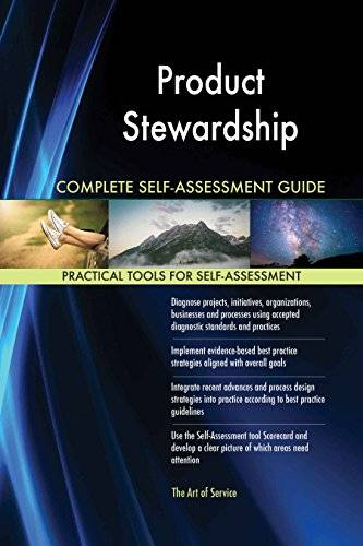 ART Product Stewardship All-Inclusive Self-Assessment - More than 620 Success Criteria, Instant Visual Insights, Comprehensive Spreadsheet Dashboard, Auto-Prioritized for Quick Results