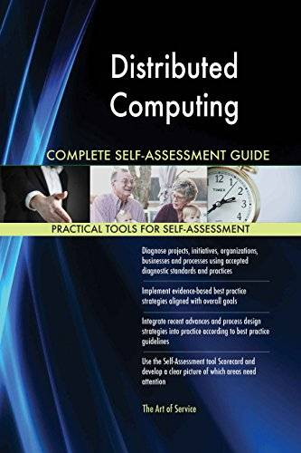 ART Distributed Computing All-Inclusive Self-Assessment - More than 620 Success Criteria, Instant Visual Insights, Comprehensive Spreadsheet Dashboard, Auto-Prioritized for Quick Results