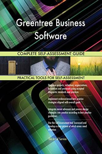 ART Greentree Business Software All-Inclusive Self-Assessment - More than 640 Success Criteria, Instant Visual Insights, Comprehensive Spreadsheet Dashboard, Auto-Prioritized for Quick Results