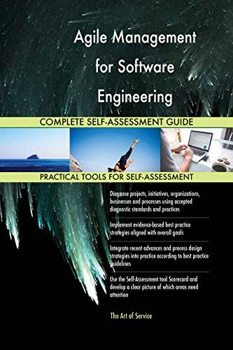 ART Agile Management for Software Engineering All-Inclusive Self-Assessment - More than 630 Success Criteria, Instant Visual Insights, Spreadsheet Dashboard, Auto-Prioritized for Quick Results
