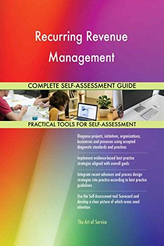 ART Recurring Revenue Management All-Inclusive Self-Assessment - More than 640 Success Criteria, Instant Visual Insights, Comprehensive Spreadsheet Dashboard, Auto-Prioritized for Quick Results