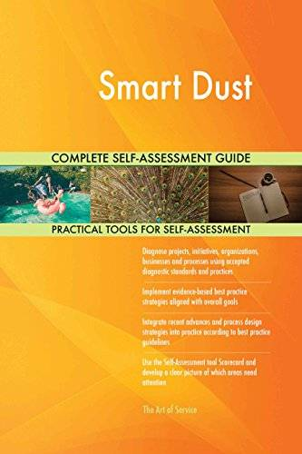 ART Smart Dust All-Inclusive Self-Assessment - More than 630 Success Criteria, Instant Visual Insights, Comprehensive Spreadsheet Dashboard, Auto-Prioritized for Quick Results