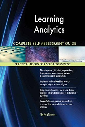 ART Learning Analytics All-Inclusive Self-Assessment - More than 620 Success Criteria, Instant Visual Insights, Comprehensive Spreadsheet Dashboard, Auto-Prioritized for Quick Results