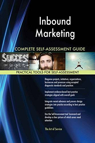 ART Inbound Marketing All-Inclusive Self-Assessment - More than 620 Success Criteria, Instant Visual Insights, Comprehensive Spreadsheet Dashboard, Auto-Prioritized for Quick Results