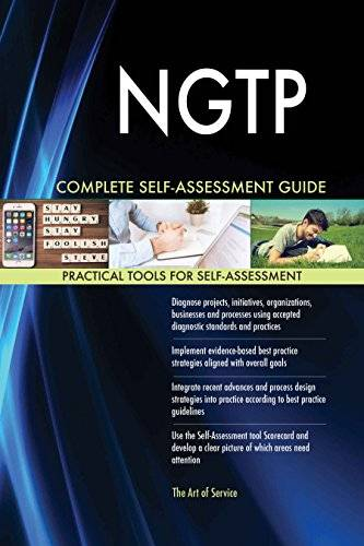 ART NGTP All-Inclusive Self-Assessment - More than 620 Success Criteria, Instant Visual Insights, Comprehensive Spreadsheet Dashboard, Auto-Prioritized for Quick Results