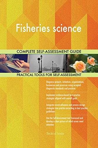 ART Fisheries science All-Inclusive Self-Assessment - More than 630 Success Criteria, Instant Visual Insights, Comprehensive Spreadsheet Dashboard, Auto-Prioritized for Quick Results