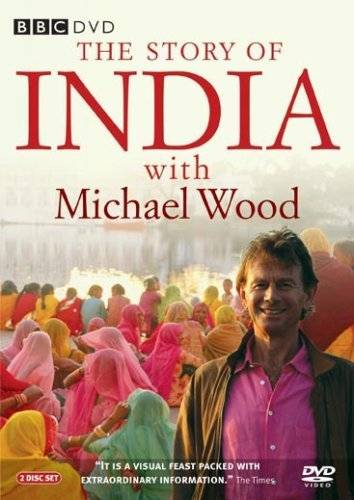 The Story of India with Michael Wood [Reino Unido] [DVD]