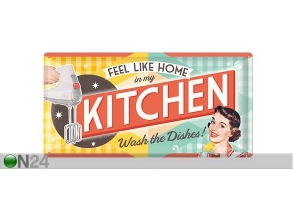 ART Retrotyylinen metallijuliste FEEL LIKE HOME IN MY KITCHEN S 25x50 cm
