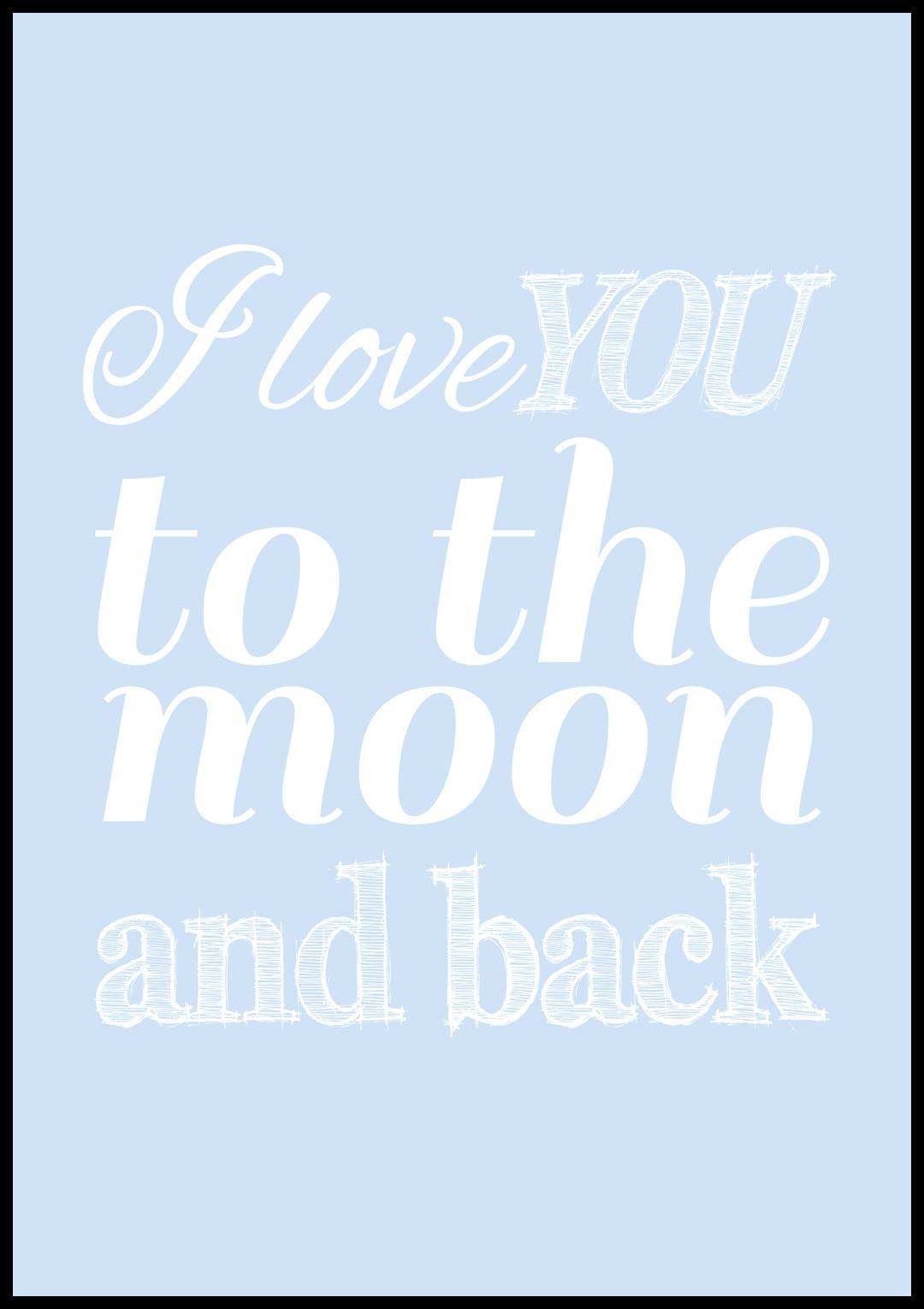 Bildverkstad I love you to the moon and back - Babyblå - 100x140 cm