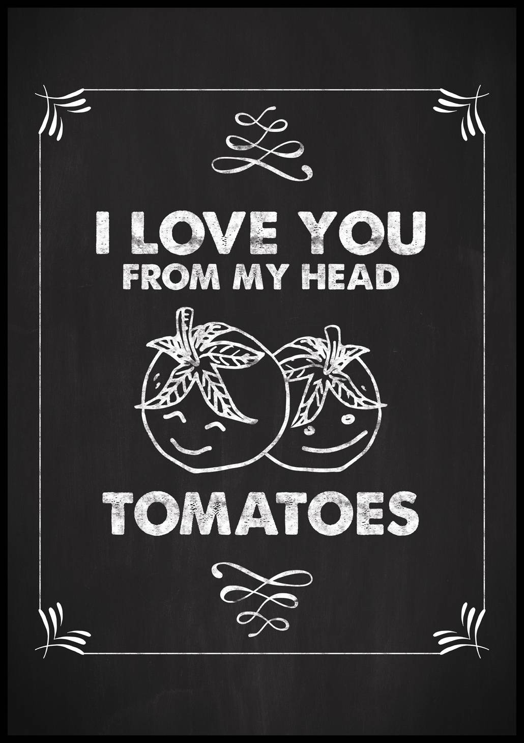Bildverkstad I love you from my head, tomatoes