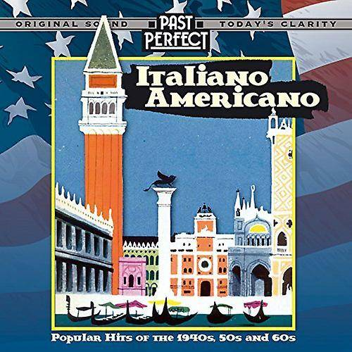 Past Perfect Italiano Americano Hits populaires 40 s 50 s & 60 s Au...