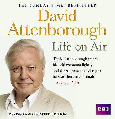 David Attenborough Life on Air Memoirs of A Broadcaster by David At...