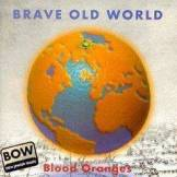 Blood Oranges - brave old world