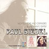 Woodsmoke & Oranges / Jack Knife Gypsy - Paul Siebel