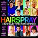 Hairspray (Original Motion Picture Soundtrack) - Various Artists