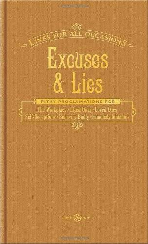 Knock Knock Books Excuses & Lies: Lines for All Occasions