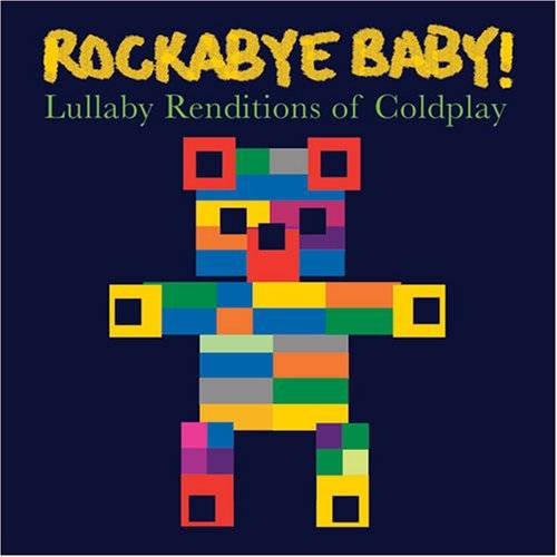 Rockabye Baby Coldplay Lullaby Renditions
