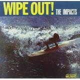 The Impacts Wipe Out!