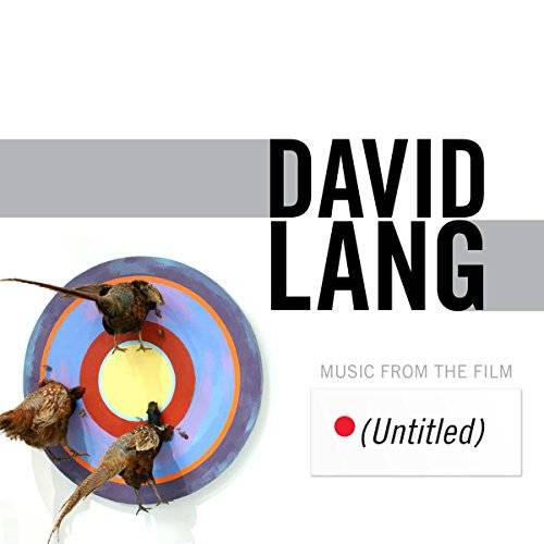 David Lang Music from Th Film (Untitled)