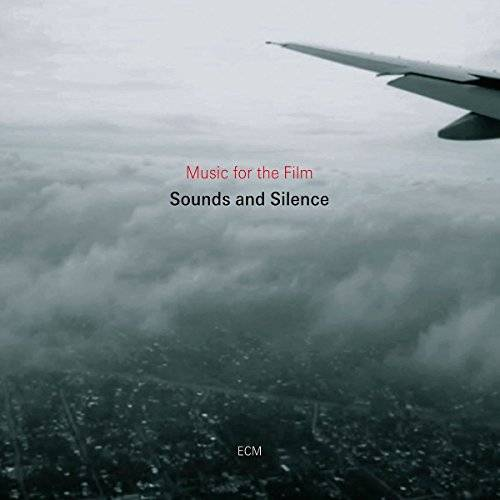 Various Artists Sounds And Silence - Music For The Film