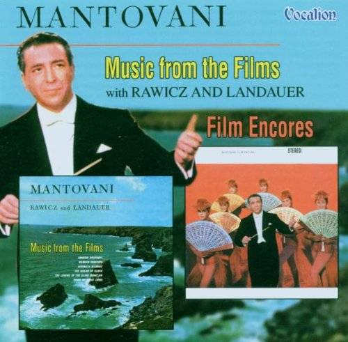 Mantovani Music from the Films/Film Encores