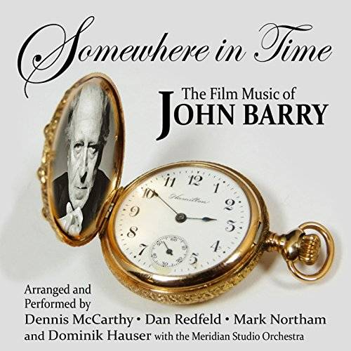 Various Artists Somewhere In Time: Film Music Of John Barry Vol. 1