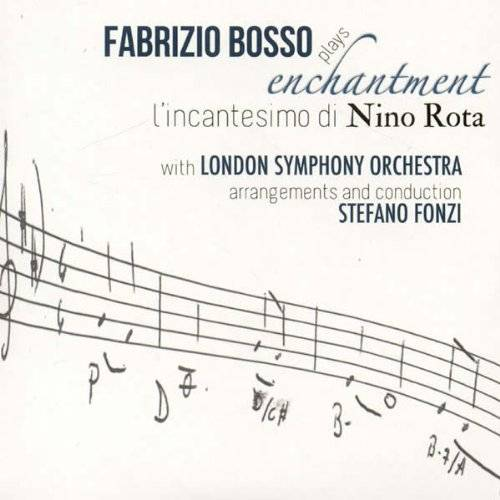 Fabrizio Bosso Plays Enchantment - Film Music of Nino Rota