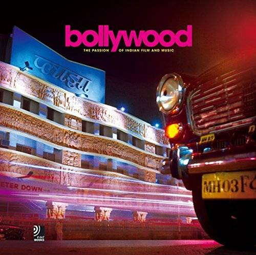 Bollywood. The passion of Indian film and music. Ediz. inglese e tedesca. Con 4 CD Audio