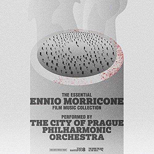 The City of Prague Philharmonic Orchestra The Essential - Ennio Morricone Film Music Collection