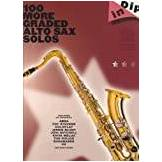 Jenni Wheeler 100 More Graded Alto Sax Solos