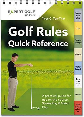 Yves C. Ton-That Golf Rules Quick Reference 2016: Single Copy