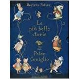 Beatrix Potter Le più belle storie di Peter Coniglio ISBN: