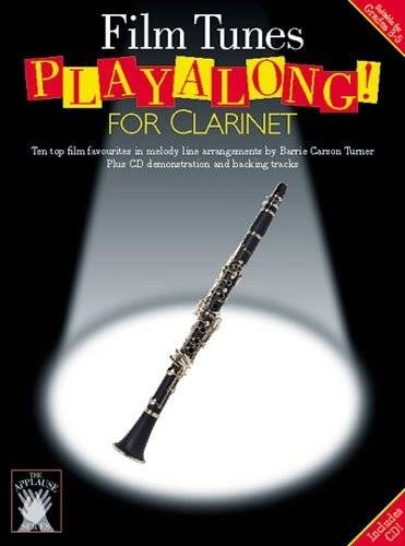 Chester Music Applause: Film Tunes Playalong For Clarinet. For Clarinetto