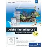 Galileo Press  Adobe Photoshop CS5 - Der professionelle Einstieg
