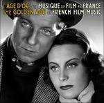 The Golden Age of French Film Music (Colonna Sonora)