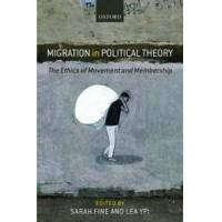 Fine, Sarah (EDT) Migration in Political Theory (0199676607)