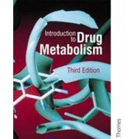 Gibson Introduction to Drug Metabolism (0748760113)