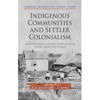 Laidlaw, Zoë (EDT) Indigenous Communities and Settler Colonialism (1137452358)