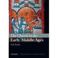 Evans, G. R. The Church in the Early Middle Ages (1845111508)