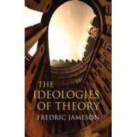 Jameson, Fredric The Ideologies of Theory (1844672778)