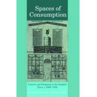 Stobart, Jon Spaces of Consumption (0415424569)