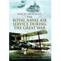 Smith, Malcolm The Royal Naval Air Service During the Great War (178346383X)