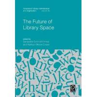 Hines, Samantha Schmehl The Future of Library Space (1786352702)