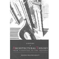 Kruft, Hanno-Walter History of Architectural Theory (1568980108)